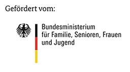 Gefördert vom: Bundesministerium für Familie, Senioren, Frauen und Jugend